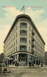 San Pablo Hotel (formerlly Arcade Hotel), 591 San Pablo Ave., at 16th and Grove Streets, Oakland, California